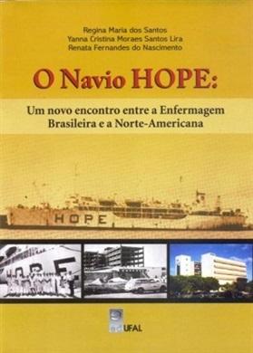 O Navio HOPE: um Novo Encontro entre a Enfermagem Brasileira e a Norte-Americana