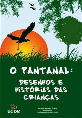 O Pantanal: desenhos e histórias da crianças