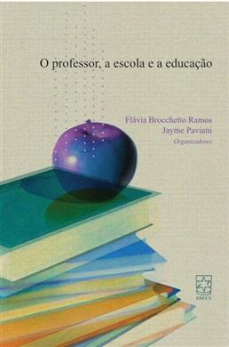 Professor, a escola e a educação