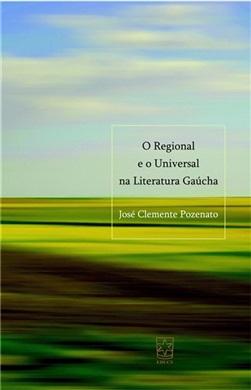 Regional e o universal na literatura gaúcha