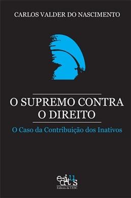 O supremo contra o Direito