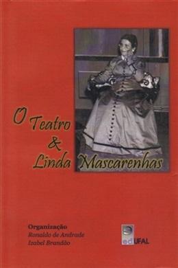 O teatro e Linda Mascarenhas