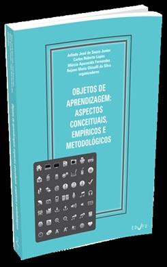 OBJETOS DE APRENDIZAGEM: aspectos conceituais, empíricos e metodológicos