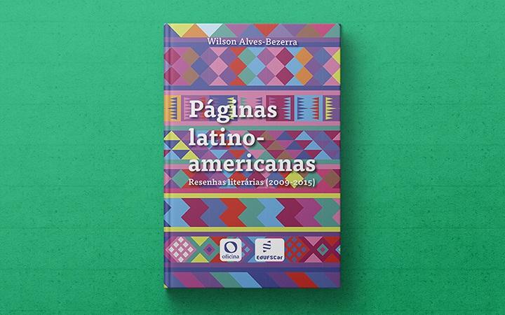 Obra mapeia a produção da literatura latino-americana pelos jornais