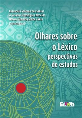 Olhares sobre o lexico: perspectivas e estudos