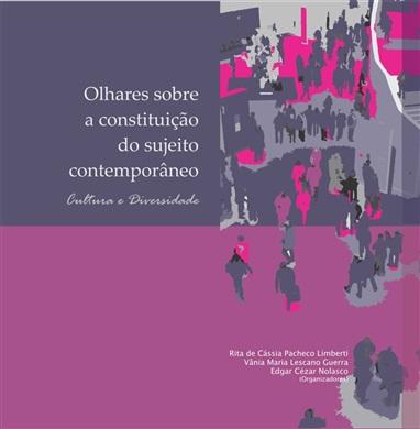 OLHARES SOBRE A CONSTITUIÇÃO DO SUJEITO CONTEMPORÂNEO: cultura e diversidade