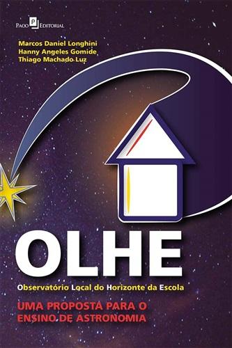 OLHE -Observatório Local do Horizonte da Escola: uma Proposta Para o Ensino de Astronomia