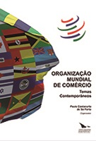 ORGANIZAÇÃO MUNDIAL DO COMÉRCIO - TEMAS CONTEMPORÂNEOS