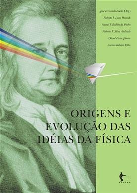 Origens e evolução das ideias da física