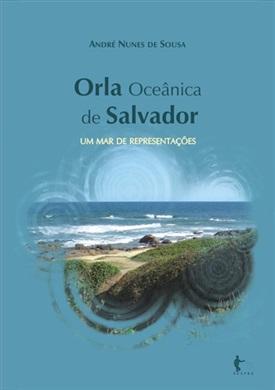 Orla oceânica de Salvador: um mar de representações