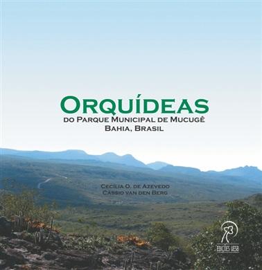 Orquídeas do Parque Municipal de Mucugê - Bahia, Brasil