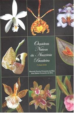 ORQUÍDEAS NATIVAS DA AMAZÔNIA BRASILEIRA