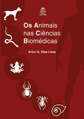OS ANIMAIS NAS CIÊNCIAS BIOMÉDICAS