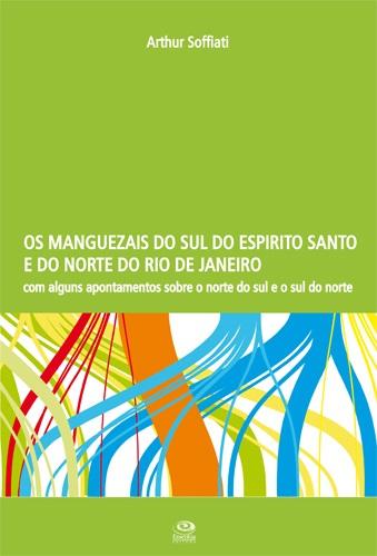 Os Manguezais do Sul do Espírito Santo e do Norte do Rio de Janeiro