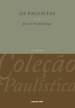 Os Paulistas - Coleção Paulística