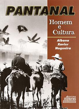 Pantanal: Homem e Cultura