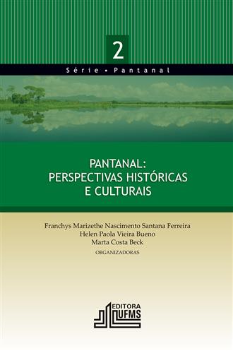 Pantanal: Perspectivas Históricas e Culturais – 2