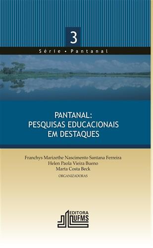 Pantanal: Pesquisas Educacionais em Destaque – 3