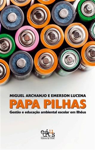 Papa-pilhas: gestão e educação ambiental escolar em Ilhéus