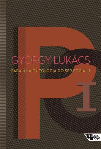 Para uma ontologia do ser social I - 2ª edição