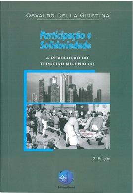 Participação e Solidariedade - A revolução do Terceiro Milênio (II)