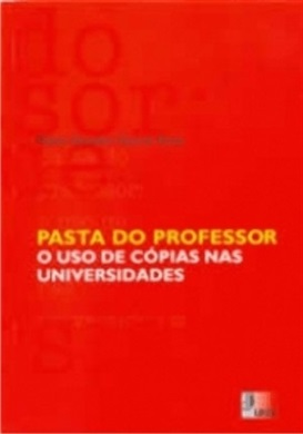 Pasta do Professor - o uso de cópias nas Universidades