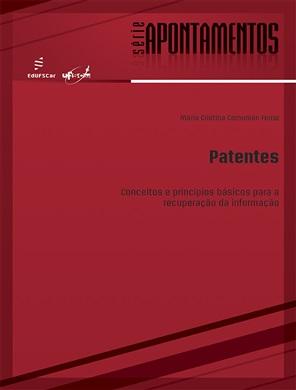 Patentes - conceitos e princípios básicos para a recuperação da informação