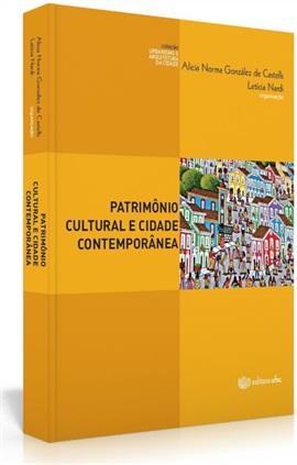 Patrimônio cultural e cidade contemporânea