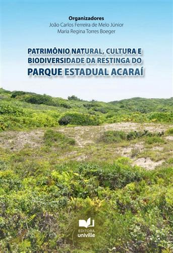 Patrimônio natural, cultura e biodiversidade da restinga do Parque Estadual Acaraí