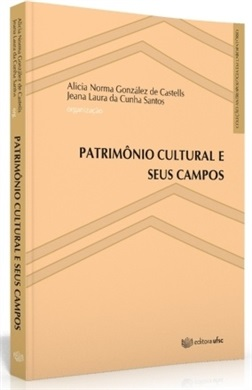 PATRIMÔNIO CULTURAL E SEUS CAMPOS