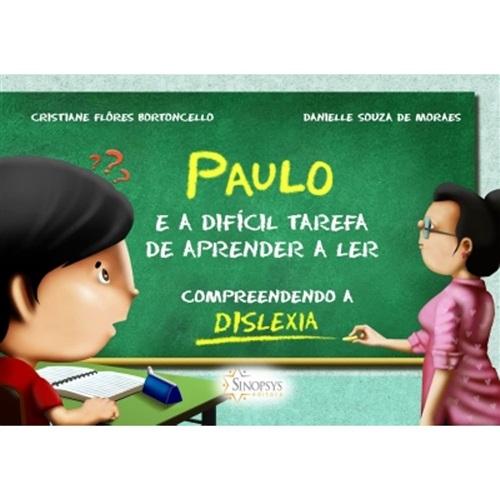 Paulo E A Difícil Tarefa De Aprender A Ler