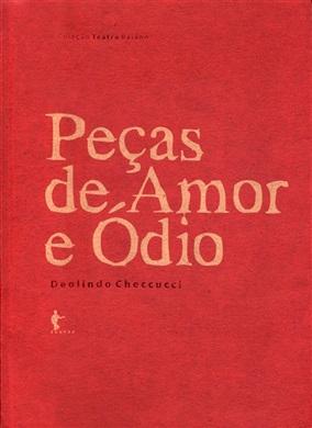 Peças de amor e ódio (Coleção Teatro Baiano)