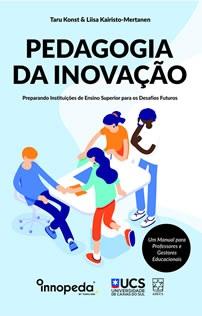 Pedagogia da inovação: preparando Instituições de Ensino Superior para os Desafios Futuros