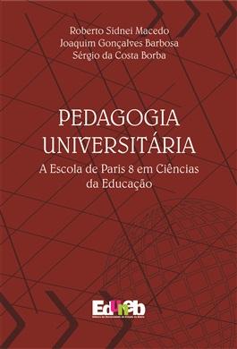 PEDAGOGIA UNIVERSITÁRIA A Escola de Paris 8 em Ciências da Educação