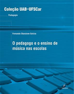Pedagogo e o ensino de música nas escolas
