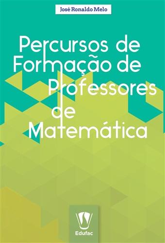Percursos de formação de professores de matemática