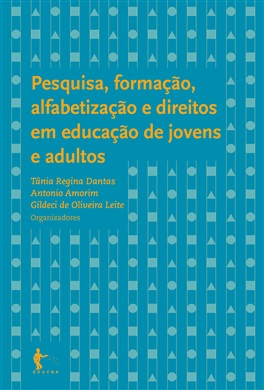 Pesquisa, formação, alfabetização e direitos em educação de jovens e adultos