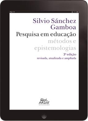 Pesquisa em educação: métodos e epistemologias