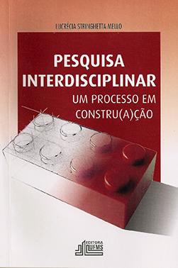 Pesquisa Interdisciplinar: Um Processo em Constru(a)ção