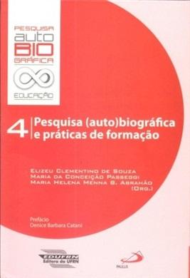 Pesquisa (auto)biográfica e práticas de formação