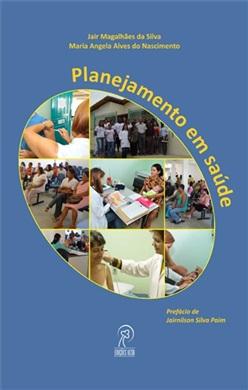 Planejamento em saúde: a dialética entre teoria e prática