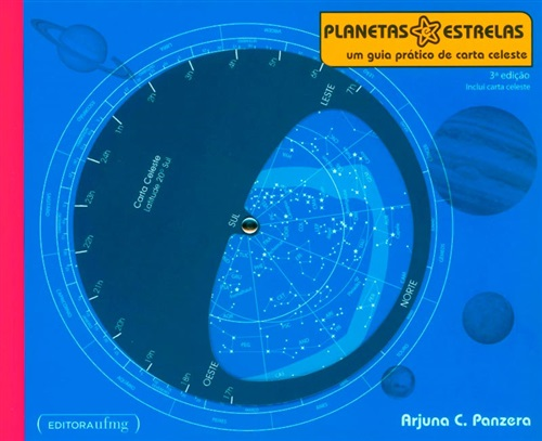Planetas e estrelas - Um guia prático de carta celeste
