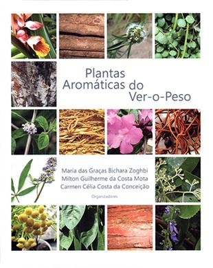 PLANTAS AROMÁTICAS DO VER-O-PESO (EDITADO EM PARCERIA COM O MPEG)