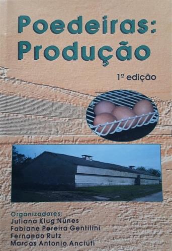 Poedeiras: Produção