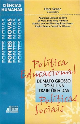 Política Educacional de Mato Grosso do Sul na Trajetória das Políticas Sociais: Análise e Diagnóstico (1980-1990)