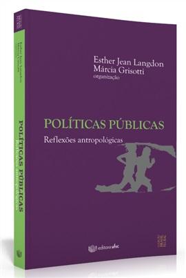 Políticas públicas: reflexões antropológicas