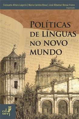 Políticas de línguas no Novo Mundo