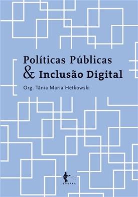 Políticas públicas & inclusão digital