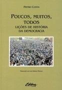 Poucos, muitos, todos: Lições de história da democracia