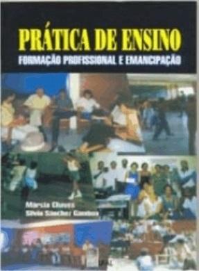 Prática de ensino: formação profissional e emancipação